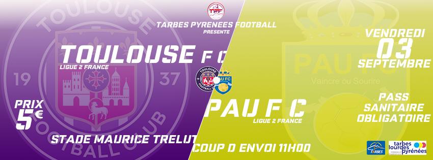 Evènement : Toulouse FC / Pau FC à Tarbes